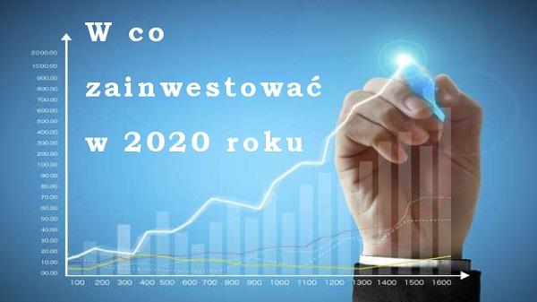 Inwestycje w 2020 roku