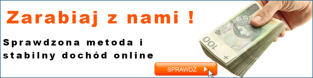 Zarabiaj z nami online